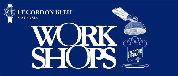 Le Cordon Bleu Malaysia Workshop 2016