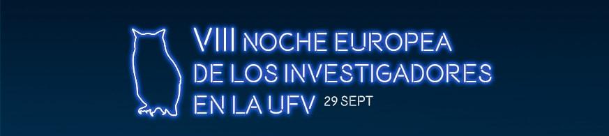 Noche Europea de los Investigadores UFV