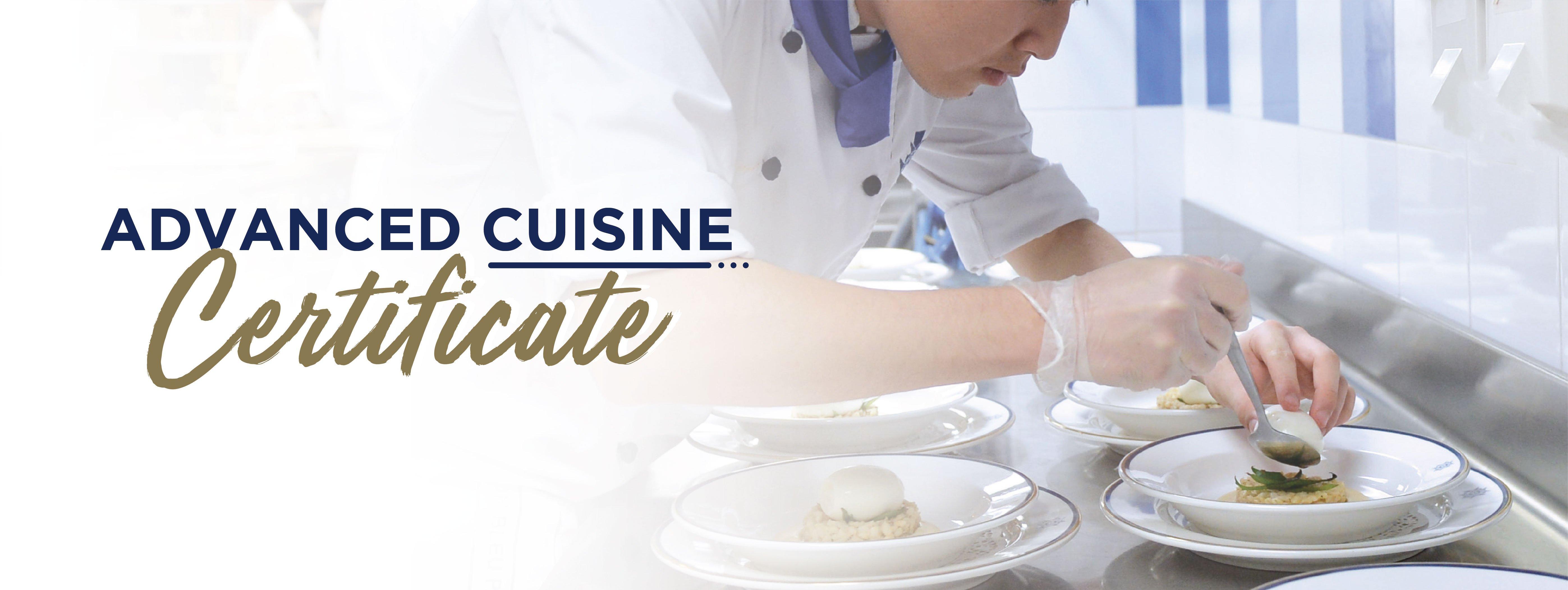 advanced cuisine certificate
